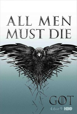 Official poster for Game Of Thrones, Season 4