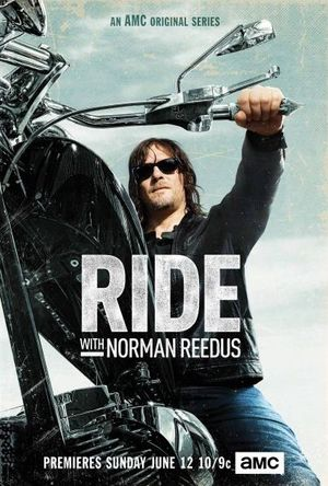 Key art for upcoming AMC series 'Ride with Norman Reedus'