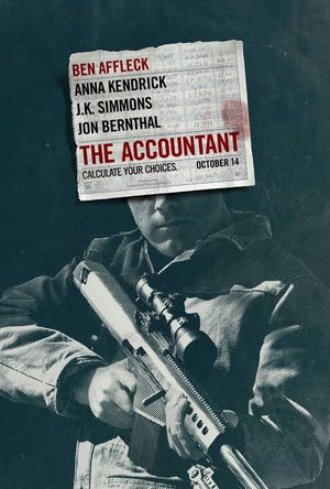 "The first poster for ""The Accountant"" starring Ben Affleck"