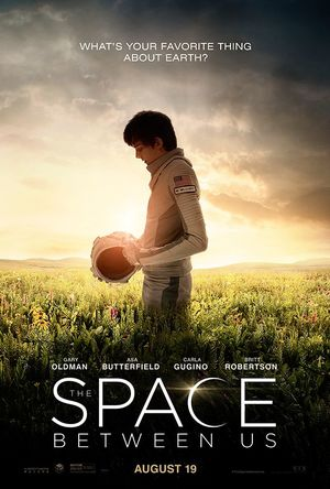Official poster for The Space Between Us asks the big questi