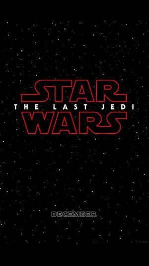 Star Wars: The Last Jedi coming in. December