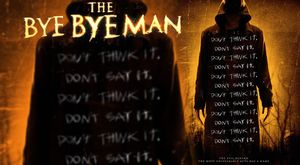 The Bye Bye Man - Movie Review