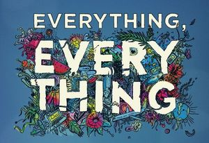 """""""Everything, Everything"""" Review"""