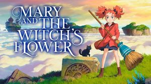 'Mary and The Witch's Flower' Review