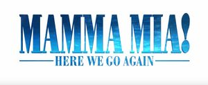 'Mamma Mia! Here We Go Again' Review