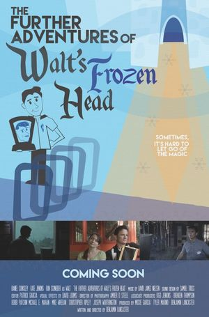 The Further Adventures of Walt's Frozen Head