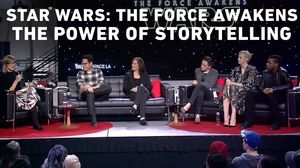 Star Wars: The Force Awakens The Power Of Storytelling Panel…