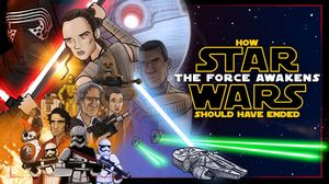 How Star Wars The Force Awakens Should Have Ended