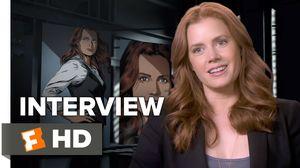 Batman v Superman - Amy Adams Interview