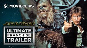 Star Wars Ultimate Franchise Trailer