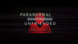 Paranormal Chatroom Unfriended Request OFFICIAL HORROR MOVIE TRAILER #4