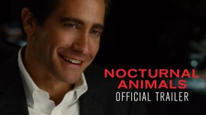 The latest trailer for 'Nocturnal Animals' Promises a Thrill…