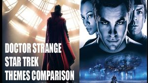 Doctor Strange & Star Trek Themes By Michael Giacchino COMPA…