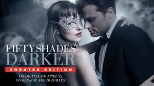 Fifty Shades Darker Unrated Edition Coming Soon, See the Tra…