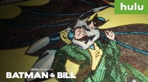 Trailer: Hulu's 'Batman And Bill' focuses on Batman's co-cre