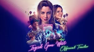 Ingrid Goes West Trailer – In Theaters August1th
