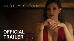 Molly's Game - Full Trailer - In Theaters November 22, 2017