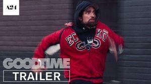 Good Time - Trailer