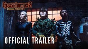 'Goosebumps 2: Haunted Halloween' Trailer - Sony Pictures