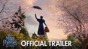 'Mary Poppins Returns' Trailer