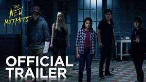The New Mutants - Official Trailer