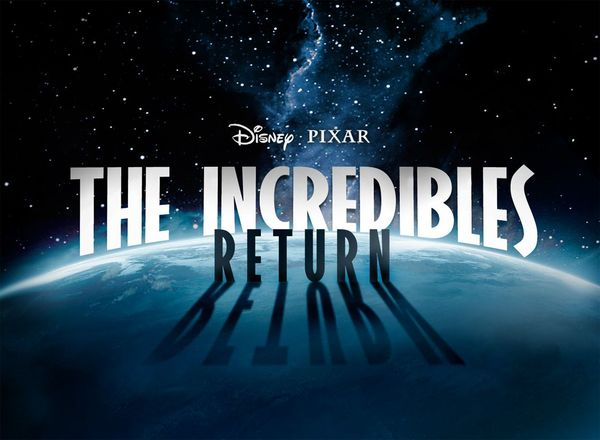 'The Incredibles 2' Brought Forward While 'Toy Story 4' Gets Delayed