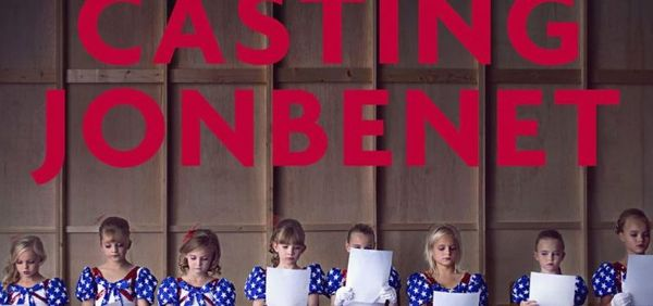 """Casting JonBenet"" Review"