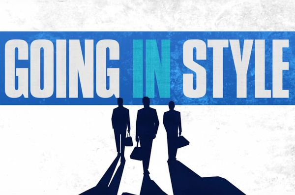 """""""Going in Style"""" Review"""