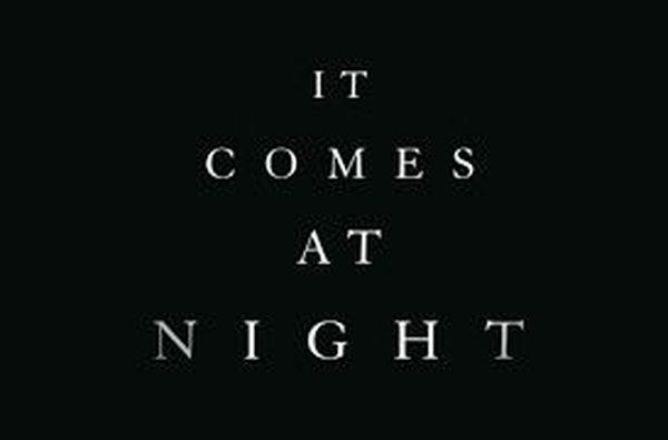 """It Comes At Night"" Review"
