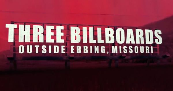 'Three Billboards Outside Ebbing, Missouri' Review