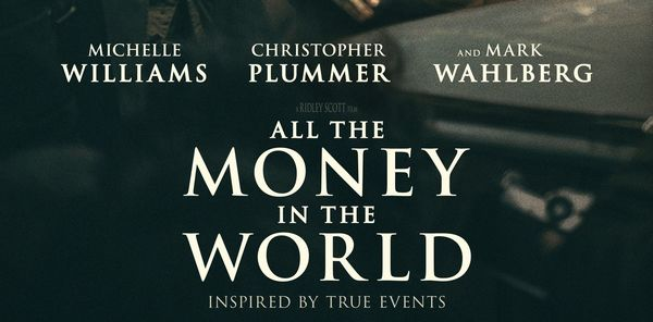 """All the Money in the World"" Review"