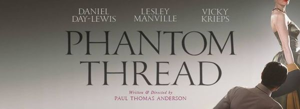 'Phantom Thread' Review