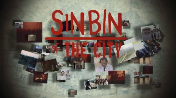 'Sin Bin of the City' review