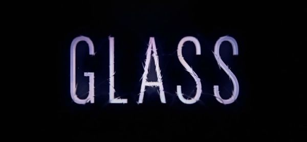 First Trailer For M. Night Shyamalan's 'GLASS'