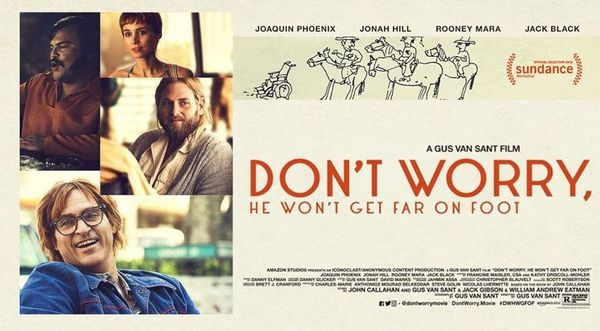 'Don't Worry, He Won't Get Far on Foot' Review