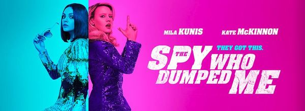 'The Spy Who Dumped Me' Review