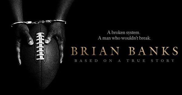 'Brian Banks' Review