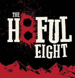 Teaser Poster for Quentin Tarantino's, The Hateful Eight