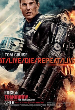 New Edge of Tomorrow poster, Live, Die, Repeat.