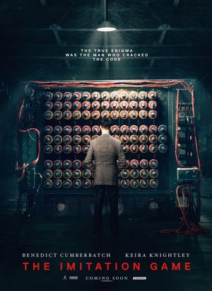 The Imitation Game poster: The True Enigma Was The Man Who C