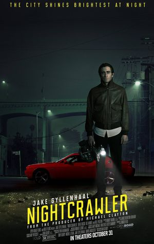 Nightcrawler: The City Shines Brightest at Night poster