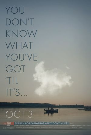 Gone Girl poster: You Don't Know What You've Got 'Til It's
