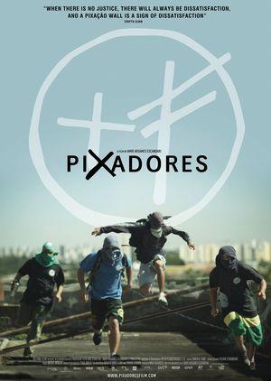 Pixadores - Dissatisfaction Poster