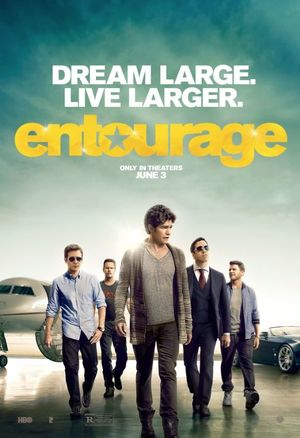 Dream Large, Live Larger in New Poster for 'Entourage'