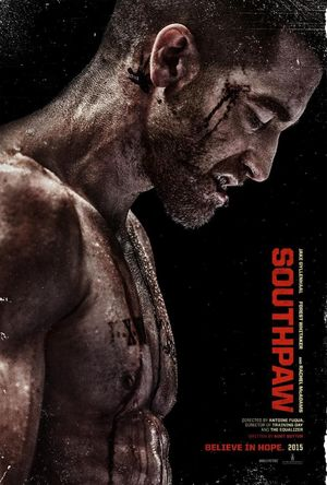 First poster for Southpaw with Jake Gyllenhaal as boxer Bill