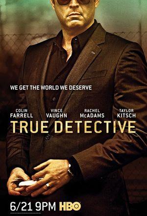 Vince Vaughn True Detective Poster