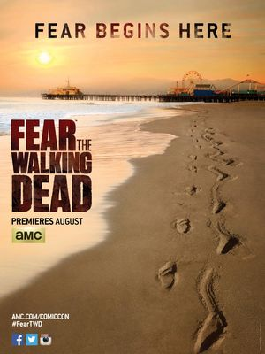 Fear Begins Here with the 'Fear the Walking Dead' Comic-Con