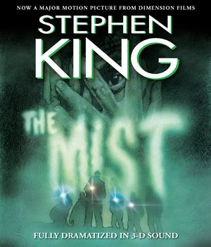 Stephen King's The Mist was adapted to film in 2007; in now