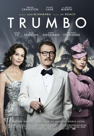 Trumbo Poster - When They Tried to Silence Him, He Made The