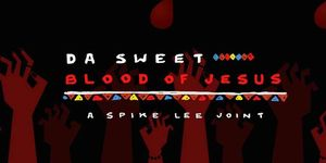 Da Sweet Blood Of Jesus Poser